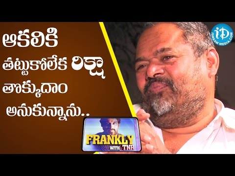 I Starved Before Entering The Films - R Narayana Murthy | Frankly With TNR | Talking Movies