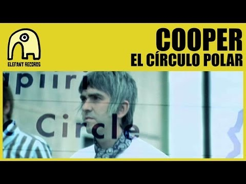COOPER - El Círculo Polar [Official]
