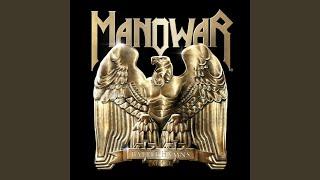 Provided to YouTube by CDBaby Metal Daze · Manowar Battle Hymns 201...