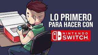Ya tengo una Nintendo Switch ¿QUE ES LO PRIMERO QUE DEBO HACER?