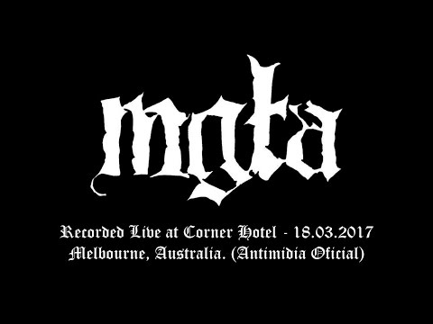 mgla - Live at Corner Hotel, Melbourne, Australia - 18.03.2017 (Entire Gig)