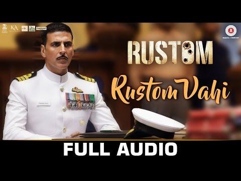 Rustom Vahi - FULL SONG | Rustom | Akshay...