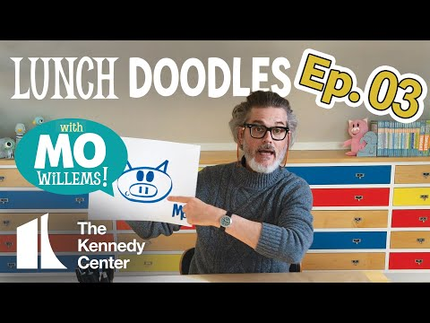 LUNCH DOODLES with Mo Willems! Episode 03
