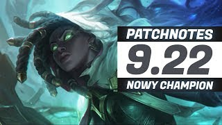 OMÓWIENIE ZMIAN W PATCHU 9.22 LEAGUE OF LEGENDS