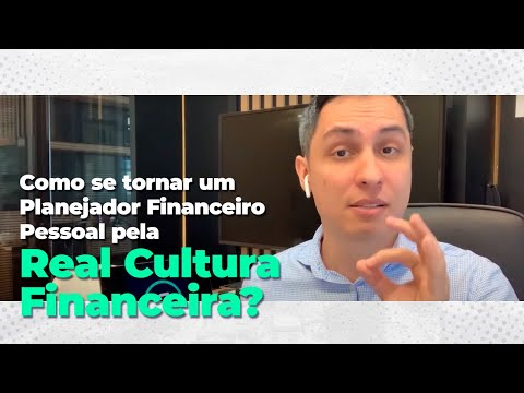 Como se tornar um Planejador Financeiro Pessoal pela Real Cultura Financeira?