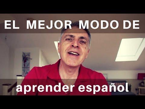 The best way to learn Spanish - El mejor modo de aprender español