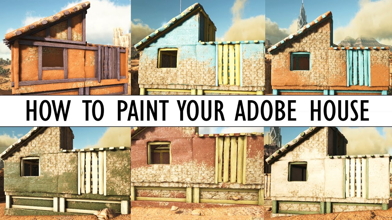 How To Paint Your Adobe House Ark Scorched Earth Nine New Schemes Unitetheclans