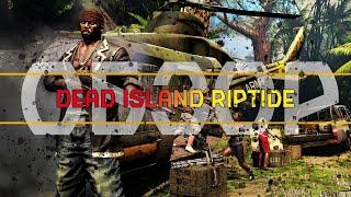 dEAD ISLAND RIPTIDE - ОБЗОР ОТ FURICKA