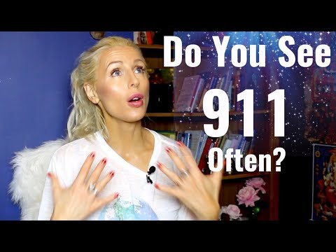 The REASON WHY You SEE 911 (Angel NUMBERS)