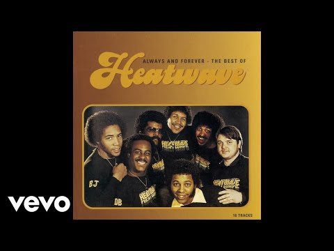 Heatwave - Always and Forever (Audio)
