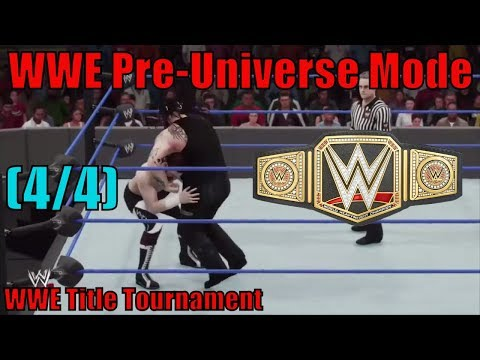 WWE 2K18 Pre-Universe Mode WWE Title Tournament (4/4)