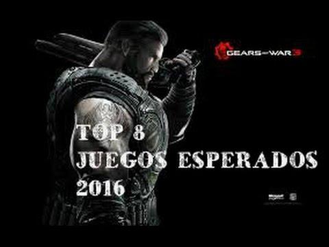 TOP 8 JUEGOS ESPERADOS 2016