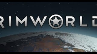 RImworld 1.0 Laptop - Ep.2 Start