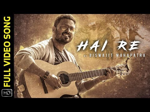 Hai Re   Full Video Song   Odia Album   Biswajit Mahapatra   Bijay   Sanjay   Saroj   Deepak   Deepa