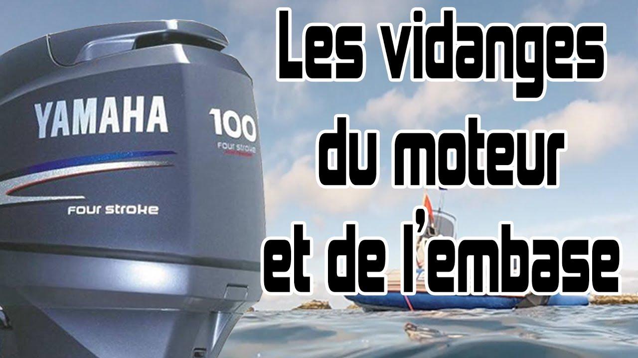Tuto Pour Les Vidanges Moteur Et Embase D Un 100cv Yamaha Youtube