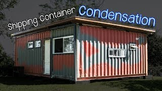 How to avoid CONDENSATION on a Shipping Container - Living Tiny Project Ep. 033