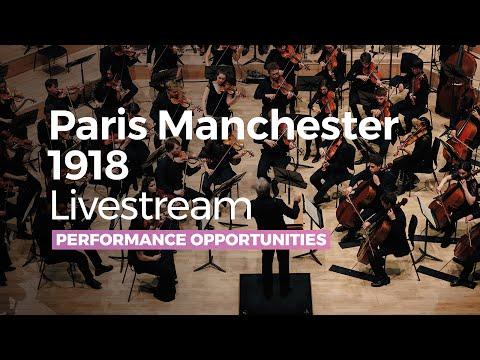Paris Manchester 1918 Livestream - RNCM /Paris Conservatoire Symphony Orchestra Concert - 1 Mar 2018
