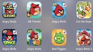 Angry Birds Seasons,AB Friends,Angry Birds,Cut The Rope,AB Space,AB Rio,Bad Piggies,Angry Birds 2