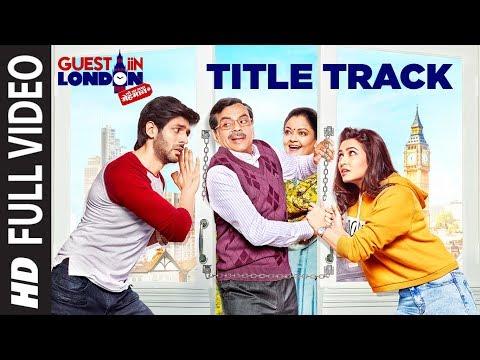 Guest Iin London Title Track  (Full Video Song) | Kartik Aaryan, Kriti Kharbanda