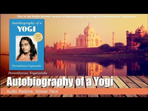 The Autobiography of a Yogi, Paramahansa Yogananda Chap 12