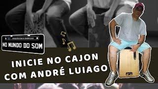 Baixar No Mundo do Som - Cajon para Iniciantes por André Luiago