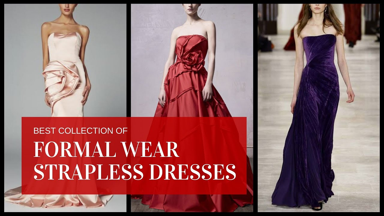 [VIDEO] - Top Summer Prom Strapless Dresses Outfits For Formal Wears 2