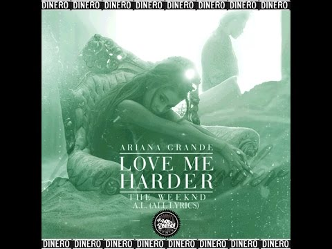 ariana-grande---love-me-harder-feat.-the-weeknd-&-a.l.-(dj-rob-dinero-remix)