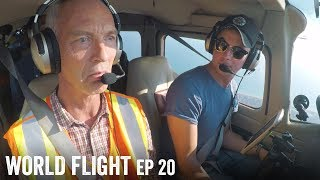 WHO LET MY DAD FLY THE PLANE! - World Flight Episode 20