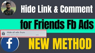 How to hide likes and comments from my friends on Facebook Ads