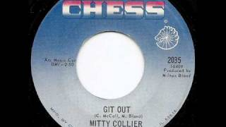 MITTY COLLIER - Git Out