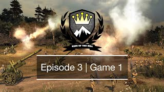 [CoH2] King of the Hill | Season 3 | Episode 3 Game 1