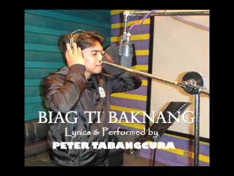 """""""BIAG TI BAKNANG"""" novelty song/composed & performed by ENGR.PETER A.TABANGCURA II"""