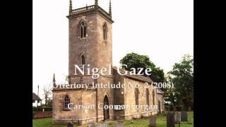 Nigel Gaze — Offertory Interlude No. 2 (2008) for organ