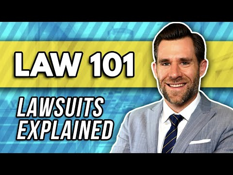 Law 101: How a Lawsuit Works