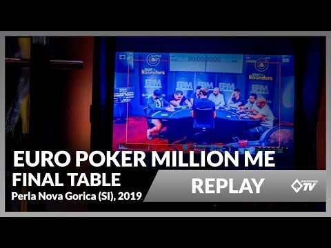 SP REPLAY: Euro Poker Million [Final Table] --Perla Nova Gorica--