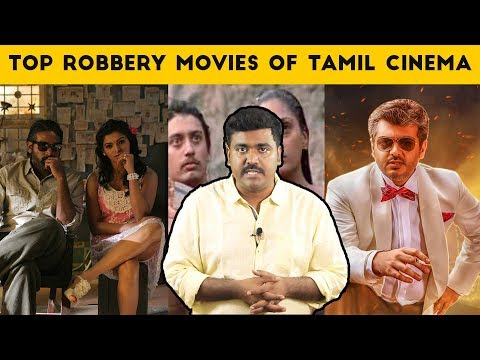 Top 10 Bank Robbery Movies in Tamil| Ajith| Kamal haasan|Cinema Kichdy