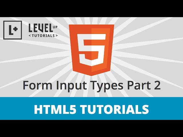 HTML5 Tutorials #10 - Form Input Types Part 2