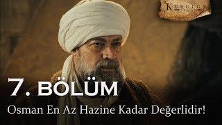 Osman en az hazine kadar değerlidir - Kuruluş Osman 7. Bölüm