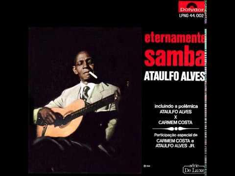 Ataulfo Alves Eternamente Samba (1966)