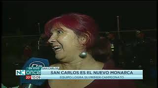 San Carlos es el  nuevo monarca del Campeonato Nacional