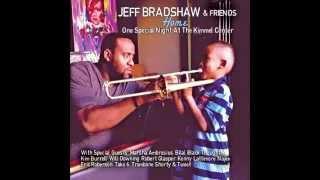 Jeff Bradshaw - What Must I Do