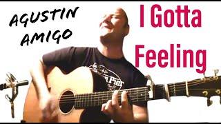 "Agustin Amigo - ""I Gotta Feeling"" (Black Eyed Peas) - Solo Acoustic Guitar"