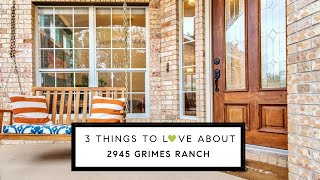 Here are 3 things we love about 2945 Grimes Ranch Road