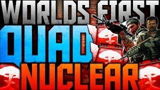 WORLDS FIRST QUAD NUCLEAR ON BLACK OPS 2!!