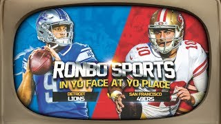 Ronbo Sports In Yo Face At Yo Place Watching 49ers VS Lions NFL 2018 Week 2