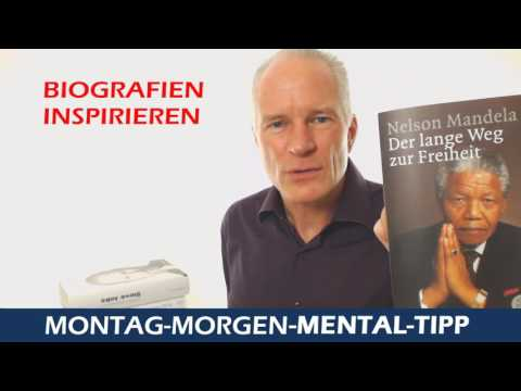 Montag-Morgen-Mental-Tipp Biografien inspirieren