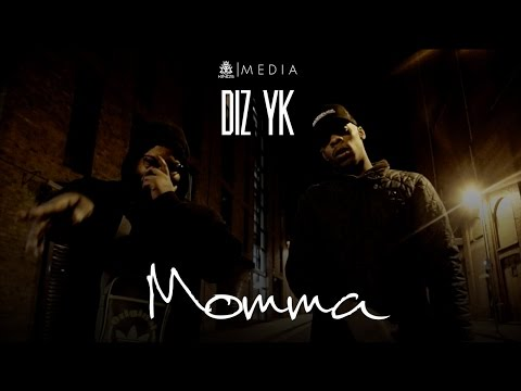 Diz Yk  // Momma // KINGS MEDIA