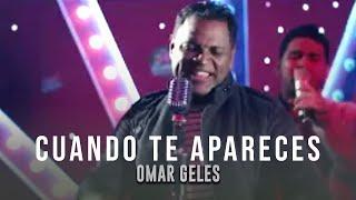 Cuando Te Apareces - La Gente De Omar Geles (Video Oficial)