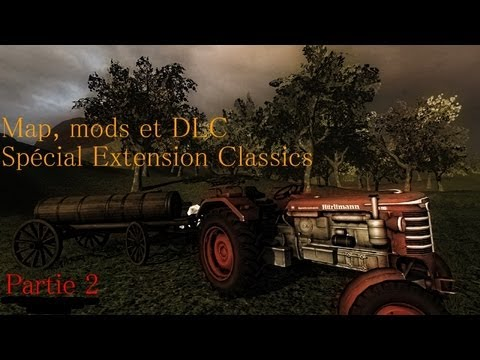 Map, mods et DLC #2 - Farming Simulator 2011 - Extension Classics [2/3]