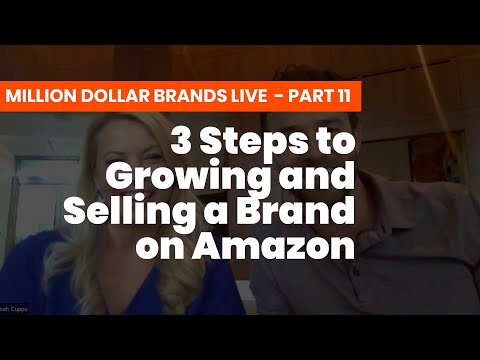 3 Steps to Growing and Selling a Brand on Amazon - Couple Started With $500 and Sold for $4M!
